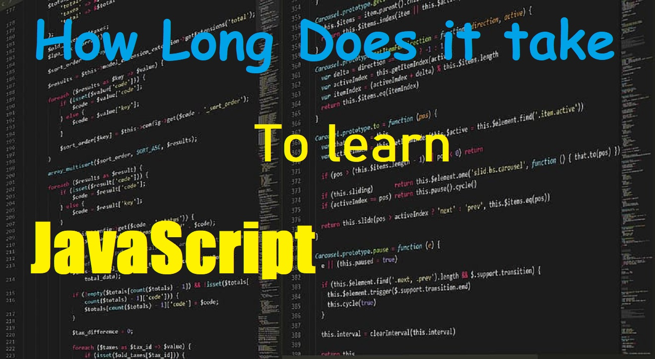 How Long Does it Take to Learn JavaScript? #Advice from ...